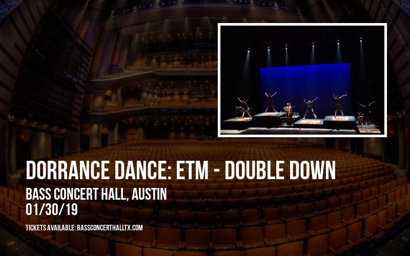Dorrance Dance: ETM - Double Down at Bass Concert Hall