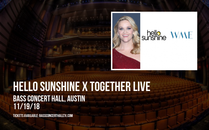 Hello Sunshine x Together Live at Bass Concert Hall