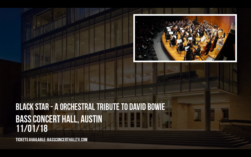 Black Star - A Orchestral Tribute to David Bowie at Bass Concert Hall