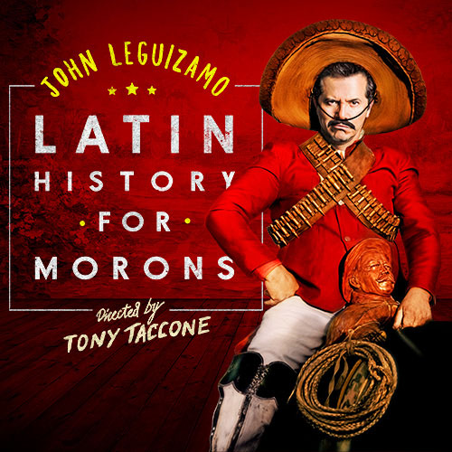 John Leguizamo: Latin History For Morons at Bass Concert Hall