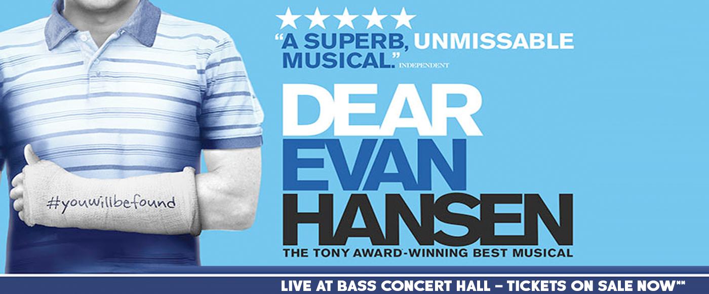 Dear Evan Hansen at Bass Concert Hall