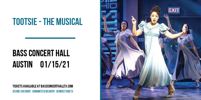 Tootsie - The Musical [POSTPONED] at Bass Concert Hall