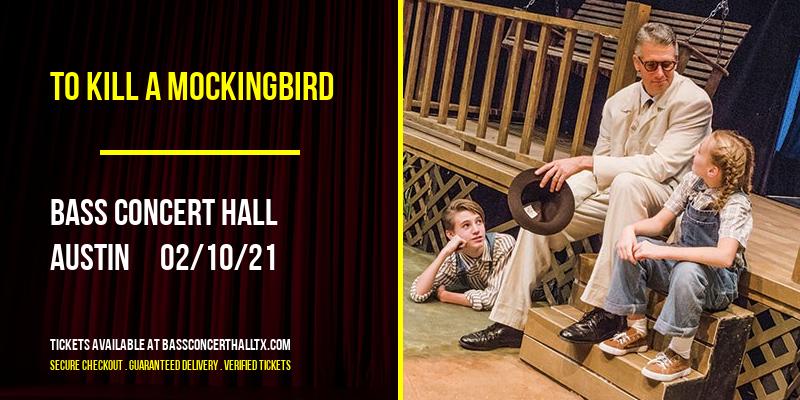 To Kill a Mockingbird [POSTPONED] at Bass Concert Hall