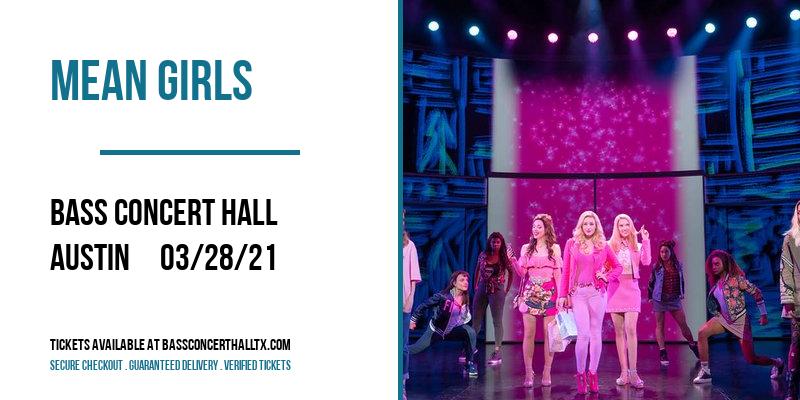 Mean Girls at Bass Concert Hall