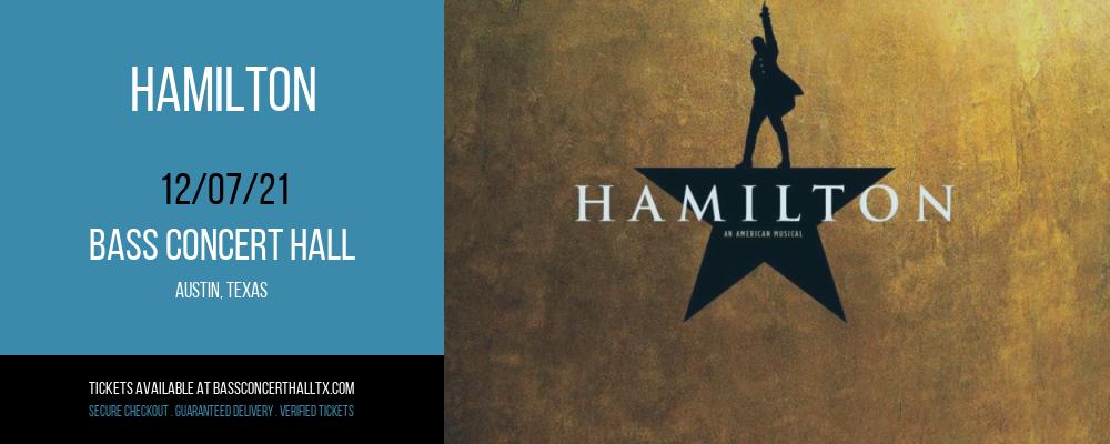 Hamilton at Bass Concert Hall