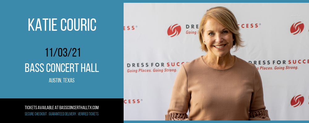 Katie Couric [CANCELLED] at Bass Concert Hall