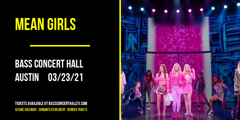 Mean Girls at Bass Concert Hall