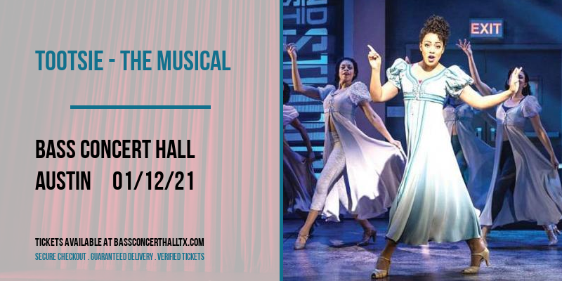 Tootsie - The Musical at Bass Concert Hall