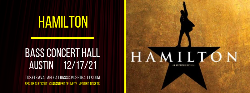 Hamilton at Bass Concert Hall