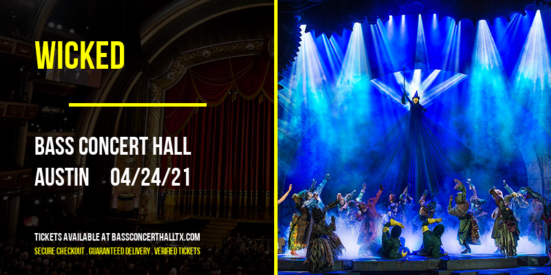 Wicked [CANCELLED] at Bass Concert Hall